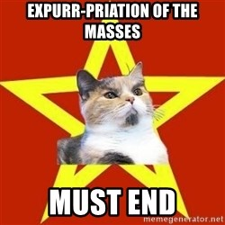 Lenin Cat Red - EXPURR-PRIATION OF THE MASSES MUST END