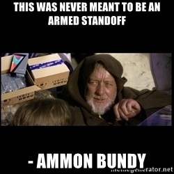 JEDI MINDTRICK - This was never meant to be an armed standoff - Ammon bundy