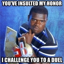 yugioh - You've insulted my honor I challenge you to a duel