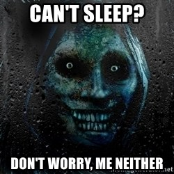 NEVER ALONE  - Can't Sleep? Don't Worry, Me Neither