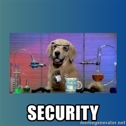 Chemistry Dog -  security