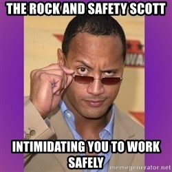 The Rock Cooking - the rock and safety scott intimidating you to work safely
