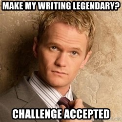 BARNEYxSTINSON - MAKE MY WRITING LEGENDARY? CHALLENGE ACCEPTED