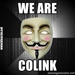 Anonymous memes - We aRE colink