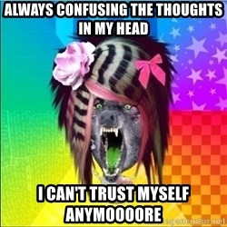 Scene Wolf - ALWAYS CONFUSING THE THOUGHTS IN MY HEAD I CAN'T TRUST MYSELF ANYMOOOORE