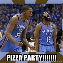 Durant & James Harden -  PIZZA PARTY!!!!!!!