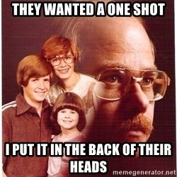 Family Man - they wanted a one shot i put it in the back of their heads