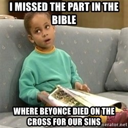 Olivia Cosby Show - I missed the part in the bible where Beyonce died on the cross for our sins