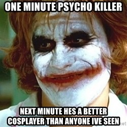joker nurse - one minute psycho killer  next minute hes a better cosplayer than anyone ive seen