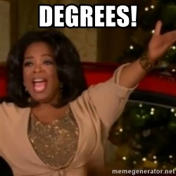 The Giving Oprah - DEGREES!