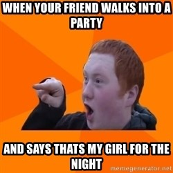 CopperCab Points - When Your friend walks into a party and says thats my girl for the night