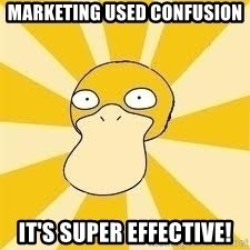 Conspiracy Psyduck - Marketing used confusion it's super effective!