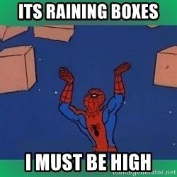 60's spiderman - its raining boxes  i must be high