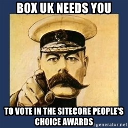 your country needs you - box uk needs you to vote in the sitecore people's choice awards