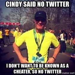 MikeRossiCheat - cindy said no twitter I don't want to be known as a cheater, so no twitter