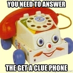 Sinister Phone - You need to answer the get a clue phone