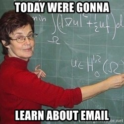 drunk Teacher - Today were gonna learn about email