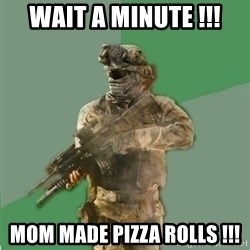 philosoraptor call of duty - Wait a minute !!! mom made pizza rolls !!!