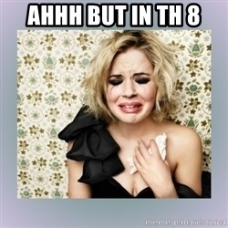Crying Girl - AHHH BUT IN TH 8