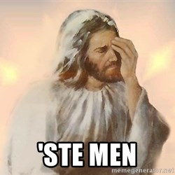 Facepalm Jesus -  'ste men