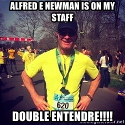 MikeRossiCheat - Alfred E Newman is on my staff Double entendre!!!!