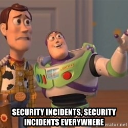 ToyStorys -  security incidents, security incidents everywhere