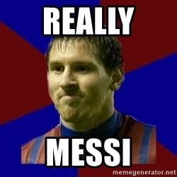 Lionel Messi - Really  Messi