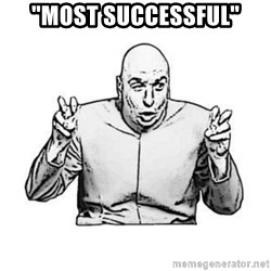 "Sceptical Dr. Evil - ""Most Successful"""