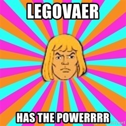 He-Man - legovaer has the powerrrr