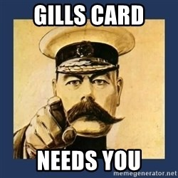 your country needs you - gills card needs you