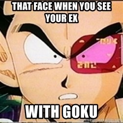 Vegeta's whore detector - That face when you see your ex  With Goku