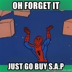 60's spiderman - oh forget it just go buy S.A.P