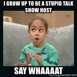 Raven Symone - I grow up to be a stupid talk show host say whaaaat