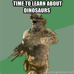 philosoraptor call of duty -  Time to learn about dinosaurs