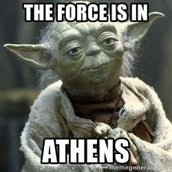 Yodanigger - The Force is in ATHENS