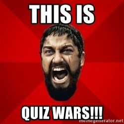 THIS IS SPARTAAA!!11!1 - THIS IS QUIZ WARS!!!
