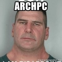 son i am disappoint - ArchPC