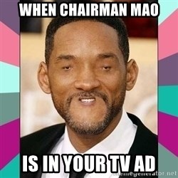 woll smoth - When chairman mao  is in your tv ad