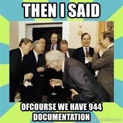 reagan white house laughing - Then I said ofcourse we have 944 documentation