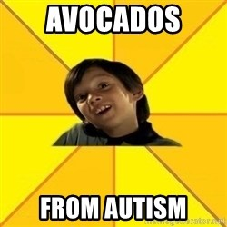 es bakans - avocados  from autism