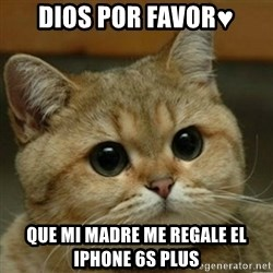 Do you think this is a motherfucking game? - dios por favor♥ que mi madre me regale el iphone 6s plus