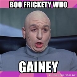 drevil - BOO FRICKETY WHO GAINEY