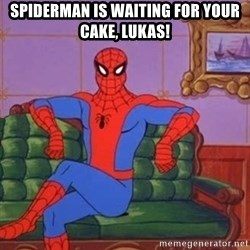 spider manf - Spiderman is waiting for your cake, Lukas!