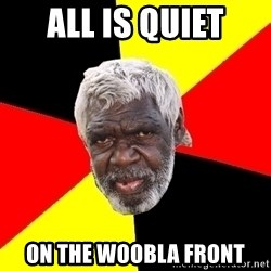 Abo - All is quiet On the woobla front