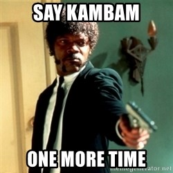 Jules Say What Again - SAY KAMBAM ONE MORE TIME