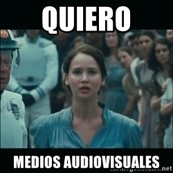 I volunteer as tribute Katniss - Quiero Medios Audiovisuales