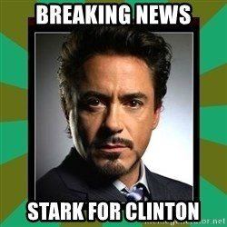 Tony Stark iron - breaking news stark for clinton