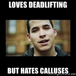 Love jesus, hate religion guy - loves deadlifting but hates calluses