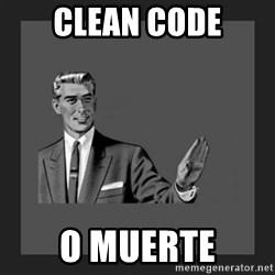 kill yourself guy blank - clean code o muerte