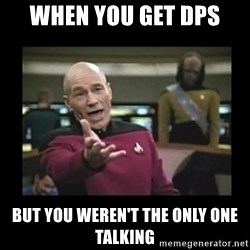 Patrick Stewart 101 - when you get dps but you weren't the only one talking